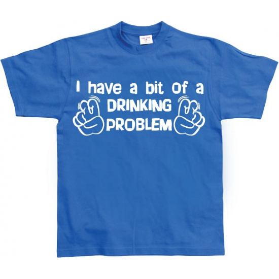Grappig heren T shirt Drinking Problem