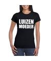 Luizenmoeder tekst t shirt zwart dames