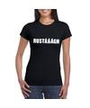 Rustaaagh tekst t shirt zwart dames