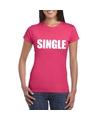 Single vrijgezel tekst t shirt roze dames