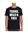 Young wild and free tekst t shirt zwart heren